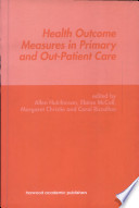 Health Outcome Measures In Primary And Out Patient Care Book PDF