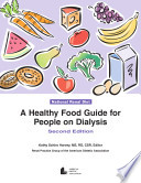 A Healthy Food Guide For People On Dialysis Book PDF