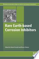 Rare Earth Based Corrosion Inhibitors