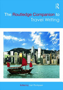 The Routledge Companion to Travel Writing