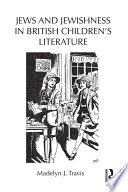Jews And Jewishness In British Children S Literature