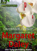 Dangerous Pursuit: The Protectors, Book 1