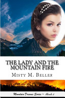 The Lady and the Mountain Fire