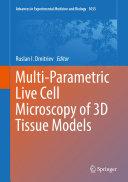 Multi-Parametric Live Cell Microscopy of 3D Tissue Models Pdf/ePub eBook
