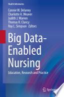 Big Data-Enabled Nursing