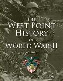 West Point History of World War II  Vol  1