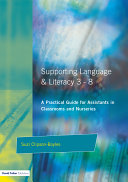Supporting Language and Literacy 3 8