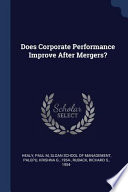 Does Corporate Performance Improve After Mergers?