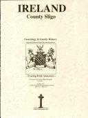 County Sligo, Ireland, genealogy and family history notes: