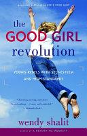 The Good Girl Revolution Pdf/ePub eBook