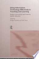 Using Information Technology Effectively in Teaching and Learning