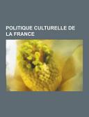 Politique Culturelle de la France