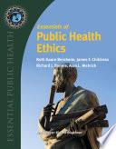 Essentials of Public Health Ethics Book