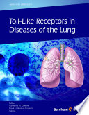 Toll Like Receptors in Diseases of the Lung