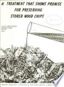 A Treatment That Shows Promise For Preserving Stored Wood Chips Book PDF