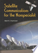 Satellite Communications for the Nonspecialist