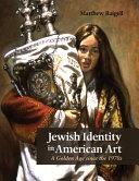 Jewish Identity in American Art