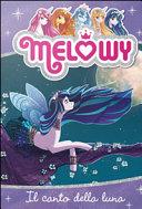 Il canto della luna. Melowy Pdf/ePub eBook
