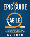 The Epic Guide to Agile
