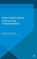 Indian Modern Dance, Feminism and Transnationalism