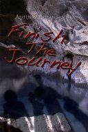 Finish the Journey
