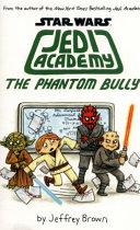 The Phantom Bully Book