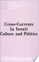 Cross-Currents in Israeli Culture and Politics