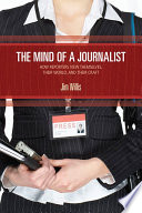 The Mind of a Journalist
