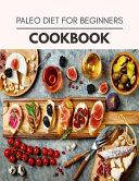 Paleo Diet For Beginners Cookbook PDF