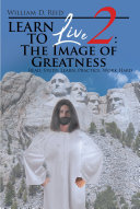 Learn To Live 2: The Image of Greatness Pdf/ePub eBook