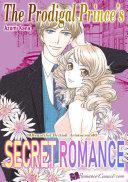 The Prodigal Prince's Secret Romance Pdf/ePub eBook