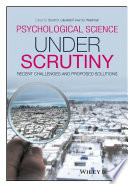 Psychological Science Under Scrutiny