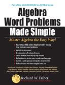 Algebra Word Problems Made Simple Book