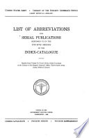 Alphabetical List of Abbreviations of Titles of Medical Periodicals Employed in the Index catalogue of the Library of the Surgeon General s Office  United States Army  from Volume I to Volume XVI  Inclusive
