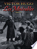 """Les Misérables"" by Victor Hugo, Charles E. Wilbour"