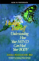 Healing Yourself Understanding How Your Mind Can Heal Your Body