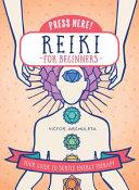 Press Here! Reiki for Beginners