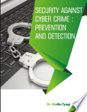 SECURITY AGAINST CYBER CRIME  PREVENTION AND DETECT