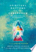 Spiritual Rhythms for the Enneagram Book
