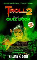 Troll 2 Unauthorized Quiz Book