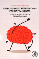 Cover of Exercise-Based Interventions for Mental Illness
