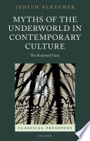 Myths of the Underworld in Contemporary Culture