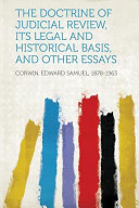 The Doctrine of Judicial Review  Its Legal and Historical Basis  and Other Essays
