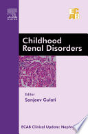 Childhood Renal Disorders   ECAB   E Book