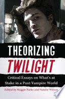 Theorizing Twilight