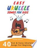 Easy Ukulele Songs for Kids