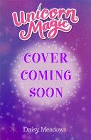 Unicorn Magic  Unicorn Magic Series 3 Book 1