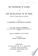 The Prophecies Of Daniel And The Revelations Of St John