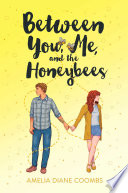 Between You  Me  and the Honeybees Book PDF