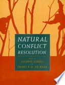 """""""Natural Conflict Resolution"""" by Filippo Aureli, Frans de Waal, Frans B. M. Waal"""